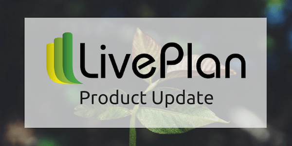 LivePlan Product Update