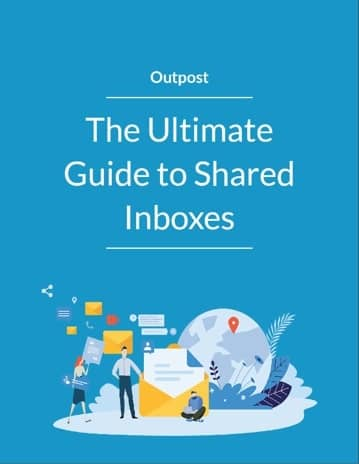 The Ultimate Guide to Shared Inboxes